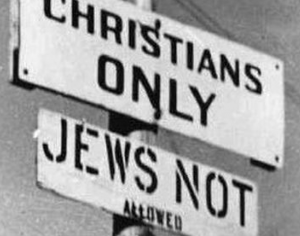 Christians only; Jews not allowed sign illustrating Christian antisemitism