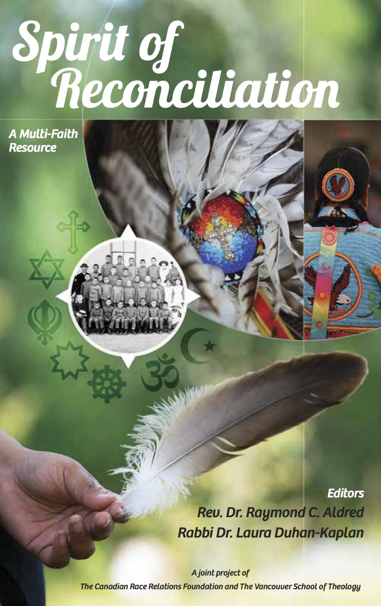 Book cover for Spirit of Reconciliation edited by Raymond C. Aldred and Laura Duhan-Kaplan, featuring Indigenous beadwork, a residential school class photo, and a circle of multi-faith symbols.
