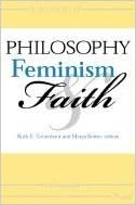 philosophy feminism faith